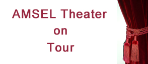 AMSEL Theater on Tour